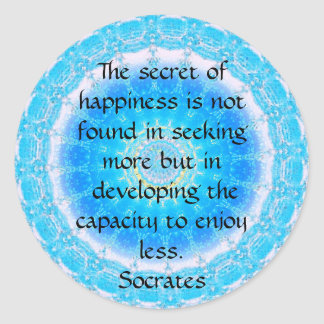 Socrates inspirational quote about Minimalism Round Sticker