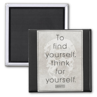 Socrates 'To find yourself, think for yourself' Square Magnet