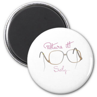 Sofia Quote - The Golden Girls - B 2 Inch Round Magnet
