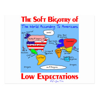 Soft Bigotry Of Low Expectations Postcard