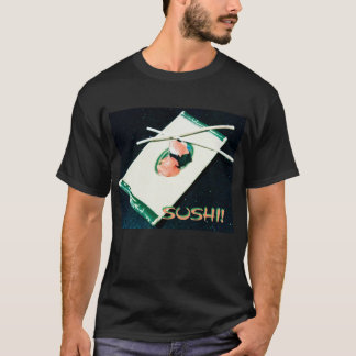 Soft. Every Day, Black, SUSHI! T-Shirt