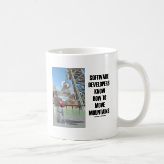 Software Developers Know How To Move Mountains Classic White Coffee Mug