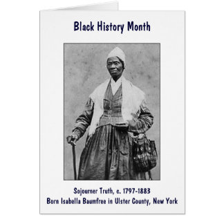 Sojourner Truth Card ~ Black History Month