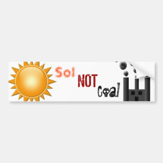 Sol Not Coal Bumper Sticker
