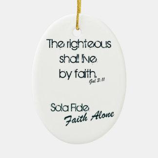 Sola Fide/ Faith Alone Ceramic Oval Ornament