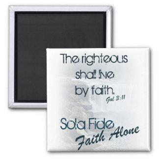 Sola Fide/ Faith Alone Square Magnet