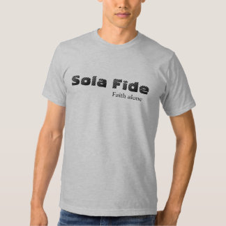 Sola Fide/Gal 3:11 T-shirts