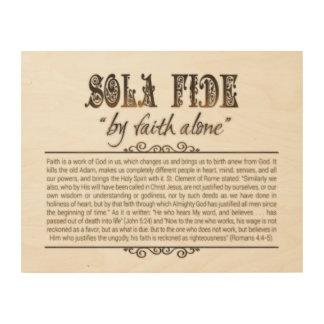 """Sola Fide"" Wood Wall Art, 14x11 Wood Wall Art"