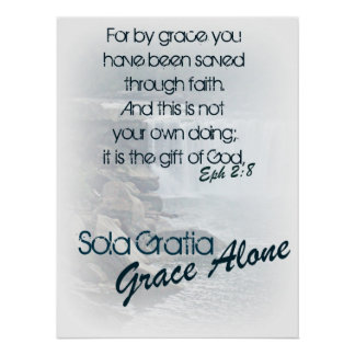 Sola Gratia/ Grace Alone Poster