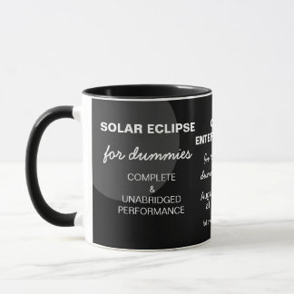 Solar Eclipse For Dummies funny customizable Mug
