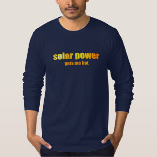 Solar Power Hot! T-Shirt