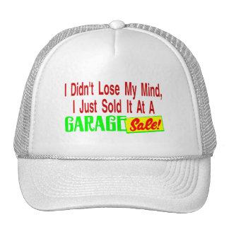 Sold My Mind At Garage Sale Trucker Hats