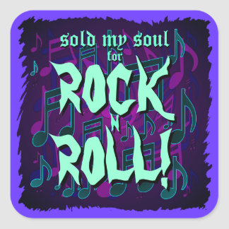 Sold My Soul for Rock n Roll Blue Green Purple Square Sticker