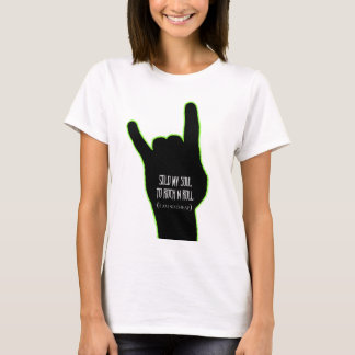 Sold My Soul To Rock & Roll T-Shirt