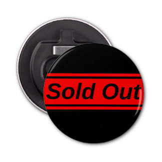 Sold Out Button Bottle Opener