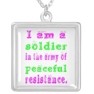 Soldier Army of Peaceful Resistance Silver Plated Necklace
