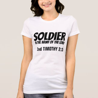 SOLDIER IN THE ARMY OF THE LORD,  Christian T-Shirt