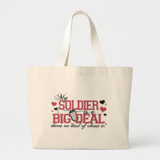 Soldier Is A Big Deal Large Tote Bag