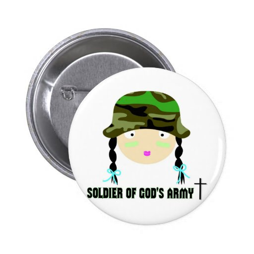 Soldier of Gods Army christian gift Pinback Button