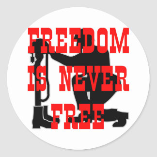 Soldiers Cross Freedom Is Never Free Classic Round Sticker