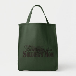 Soldiers Mom, Try Walking In My Shoes Grocery Tote Bag