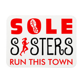 Sole Sisters Run This Town Rectangular Photo Magnet