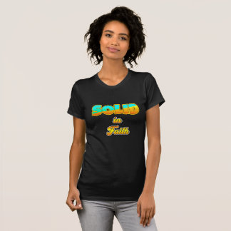 Solid In Faith T-Shirt