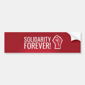 Solidarity forever! bumper sticker