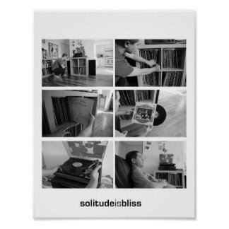 Solitude is Bliss Poster