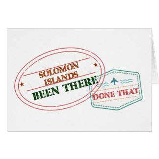 Solomon Islands Been There Done That Card