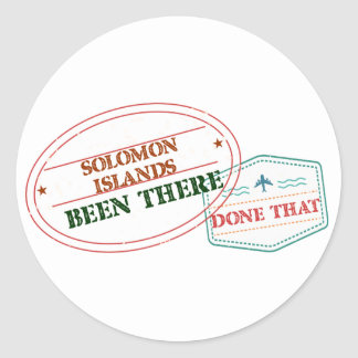 Solomon Islands Been There Done That Classic Round Sticker