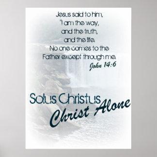 Solus Christus/ Christ Alone Poster