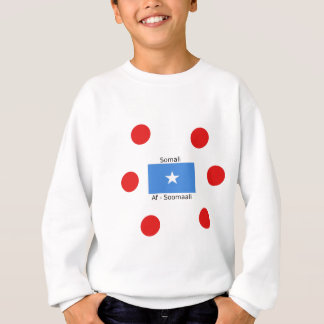 Somali Language And Somalia Flag Design Sweatshirt