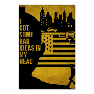 """""""Some Bad Ideas """" Poster"""