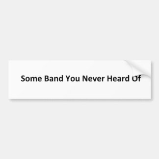 Some Band (Plain) Bumper Sticker