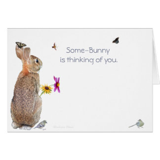 Some-Bunny is thinking of you: Nature-rabbit Card