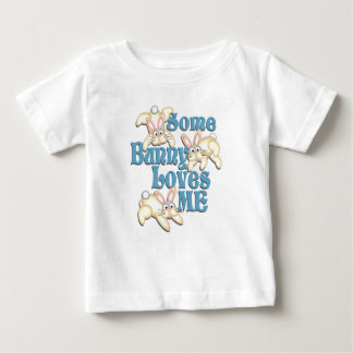Some Bunny Loves Me Baby T-Shirt