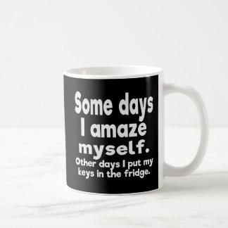 Some days I amaze myself. Coffee Mug