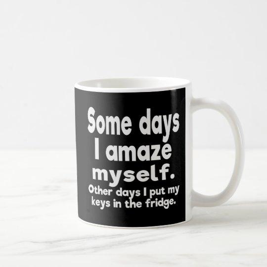 Some days I amaze myself Coffee Mug