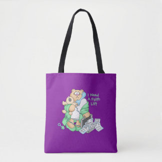 Some Days Mom's Just Need A Faith Lift Tote Bag