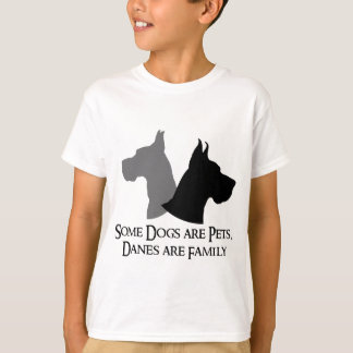 Some Dogs Are Pets, Danes Are Family Bold T-Shirt