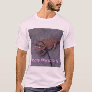 Some like it hot lizard t-shirt