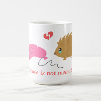Some Love is not meant to be, funny hedgehog Basic White Mug