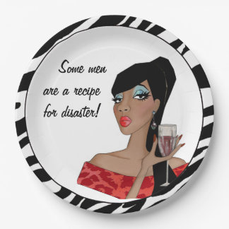 """""""Some men are a recipe for disaster!"""" Paper Plate"""