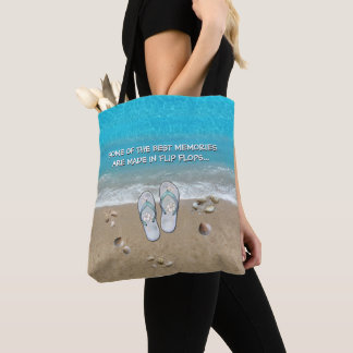 Some of the Best Memories are made in Flip Flops Tote Bag