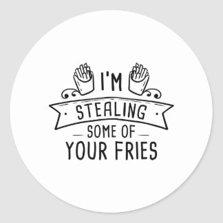 Some Of Your Fries Classic Round Sticker