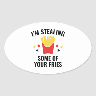 Some Of Your Fries Oval Sticker