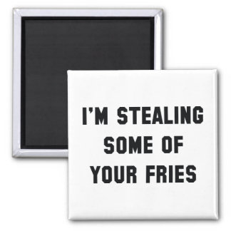 Some Of Your Fries Square Magnet