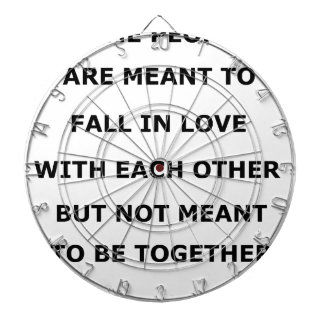 some people  are meant to fall in love with each o dartboard