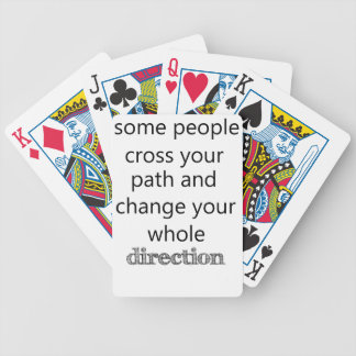 some people cross you path and change your whole d bicycle playing cards